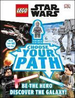 LEGO Star Wars Choose Your Path: Includes U-3PO Droid Minifigure (Hardback)