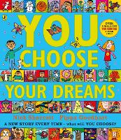 You Choose Your Dreams: Originally published as Just Imagine (Paperback)