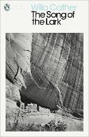 The Song of the Lark - Penguin Modern Classics (Paperback)