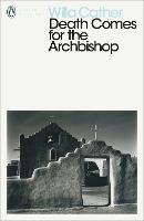 Death Comes for the Archbishop - Penguin Modern Classics (Paperback)