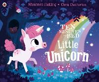 Ten Minutes to Bed: Little Unicorn - Ten Minutes to Bed (Paperback)