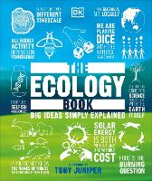 The Ecology Book: Big Ideas Simply Explained - Big Ideas (Hardback)