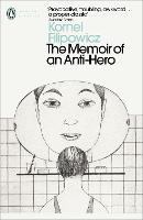 The Memoir of an Anti-Hero - Penguin Modern Classics (Paperback)