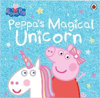 Peppa Pig: Peppa's Magical Unicorn