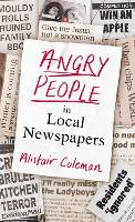 Angry People in Local Newspapers