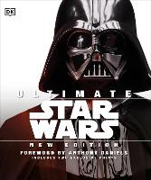 Ultimate Star Wars New Edition: The Definitive Guide to the Star Wars Universe (Hardback)