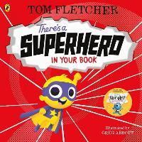 There's a Superhero in Your Book - Who's in Your Book? (Paperback)