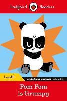 Pom Pom is Grumpy - Ladybird Readers Level 1