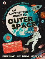 An Adventurer's Guide to Outer Space - An Adventurer's Guide (Hardback)