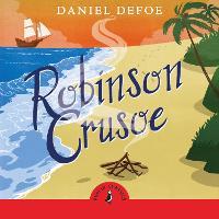 Robinson Crusoe - Puffin Classics (CD-Audio)