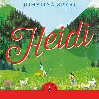 Heidi - Puffin Classics (CD-Audio)