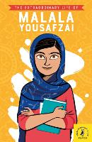 The Extraordinary Life of Malala Yousafzai - Extraordinary Lives (Paperback)