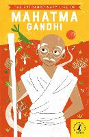 The Extraordinary Life of Mahatma Gandhi - Extraordinary Lives (Paperback)