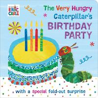 The Very Hungry Caterpillar's Birthday Party (Board book)