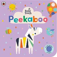 Baby Touch: Peekaboo - Baby Touch (Board book)