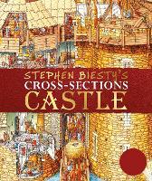 Stephen Biesty's Cross-Sections Castle (Hardback)