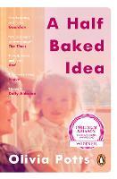A Half Baked Idea