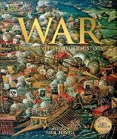 War: The Definitive Visual History (Hardback)
