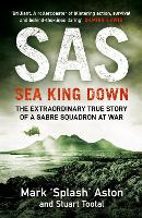 SAS: Sea King Down (Hardback)