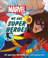 Marvel We Are Super Heroes!: All Special, All Different, All Powerful! (Paperback)