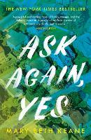 Ask Again, Yes (Hardback)