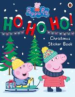 Peppa Pig: Ho Ho Ho! Christmas Sticker Book