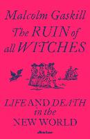 The Ruin of All Witches