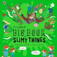 The Ladybird Big Book of Slimy Things (Hardback)