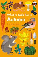 What to Look For in Autumn - A Ladybird Book (Hardback)