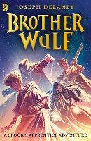Brother Wulf - The Spook's Apprentice: Brother Wulf (Paperback)