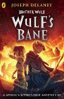 Brother Wulf: Wulf's Bane - The Spook's Apprentice: Brother Wulf (Paperback)