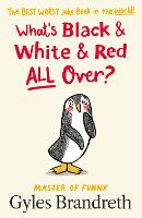 What's Black and White and Red All Over? (Hardback)