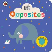 Baby Touch: Opposites