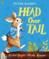 Peter Rabbit: Head Over Tail: inspired by Beatrix Potter's iconic character (Paperback)