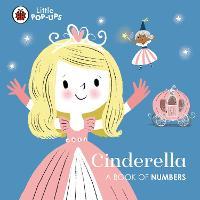 Little Pop-Ups: Cinderella: A Book of Numbers (Board book)