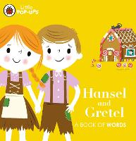 Little Pop-Ups: Hansel and Gretel: A Book of Words (Board book)