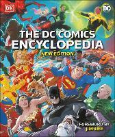 The DC Comics Encyclopedia New Edition (Hardback)