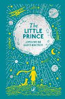 The Little Prince: Puffin Clothbound Classics - Puffin Clothbound Classics (Hardback)