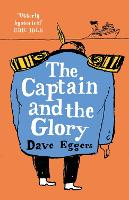The Captain and the Glory (Hardback)