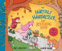 The Fairytale Hairdresser and Red Riding Hood - The Fairytale Hairdresser (Paperback)