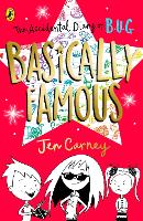 The Accidental Diary of B.U.G.: Basically Famous - The Accidental Diary of B.U.G. (Paperback)