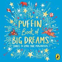 The Puffin Book of Big Dreams (CD-Audio)