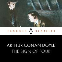 The Sign of Four: Penguin Classics (CD-Audio)