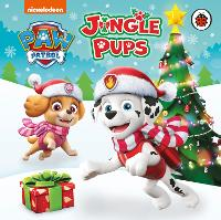 Paw Patrol: Jingle Pups - Paw Patrol (Board book)