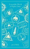 Around the World in Eighty Days - Penguin Clothbound Classics (Hardback)
