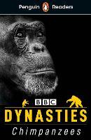 Penguin Readers Level 3: Dynasties: Chimpanzees (ELT Graded Reader) (Paperback)