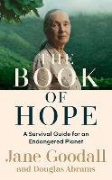 The Book of Hope: A Survival Guide for an Endangered Planet - Global Icons Series (Hardback)