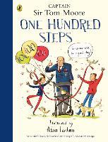 One Hundred Steps: The Story of Captain Sir Tom Moore (Hardback)