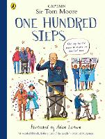 One Hundred Steps: The Story of Captain Sir Tom Moore (Paperback)