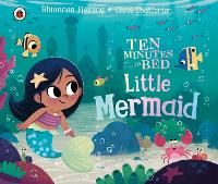 Ten Minutes to Bed: Little Mermaid - Ten Minutes to Bed (Board book)